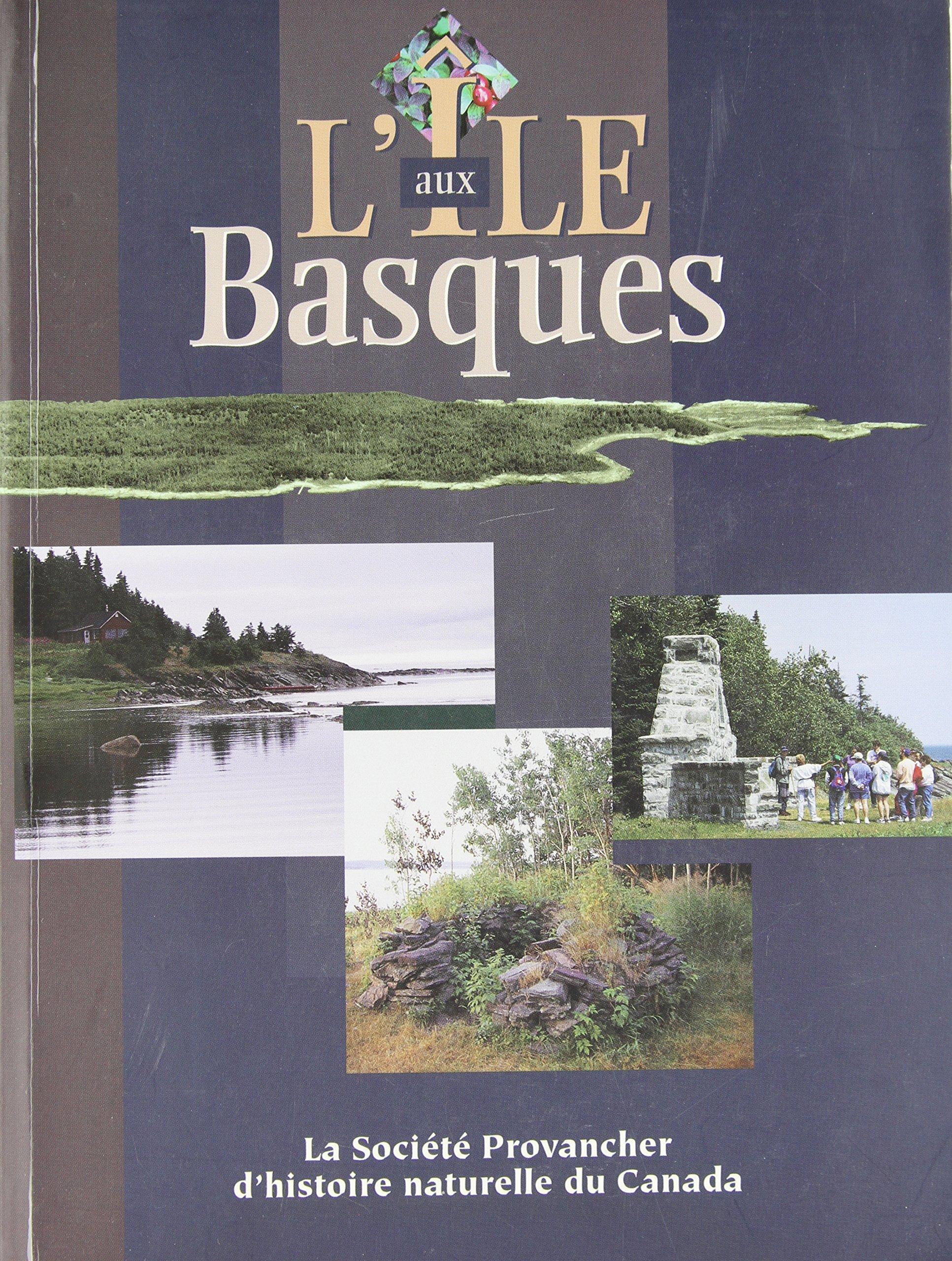 Livre de L'Île aux Basques de la Société Provencher d'histoire naturelle du Canada