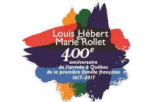 Logo Louis Hébert et Marie Rollet 400e anniversaire de l'arrivée à Québec de la première famille française 1617-2017