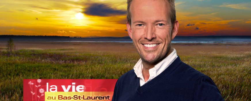 Daniel St-Onge reçu à l'émission «La vie au Bas-St-Laurent»